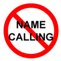 Christ Followers don't engage in Name Calling